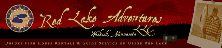 Red lake adventures guide ice fish house rentals waskish for Fish house rentals mn
